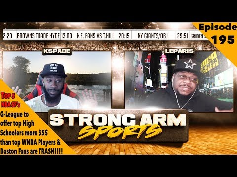 New G-League News Sparks WNBA Controversy | Strong Arm Sports Podcast Ep195 | Top 5 NBA SF's