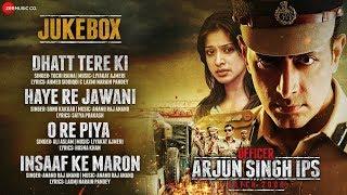 Officer Arjun Singh IPS Batch 2000 Full Movie Audio Jukebox Sayed & Satendra