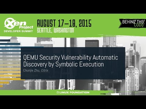 XPDS15 - QEMU Security Vulnerability Automatic Discovery by Symbolic Execution