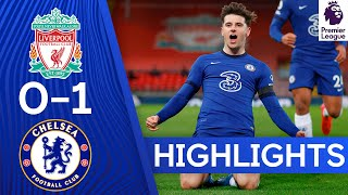 Liverpool 0-1 Chelsea | Mason Mount Strike Extends Unbeaten Run | Premier League Highlights