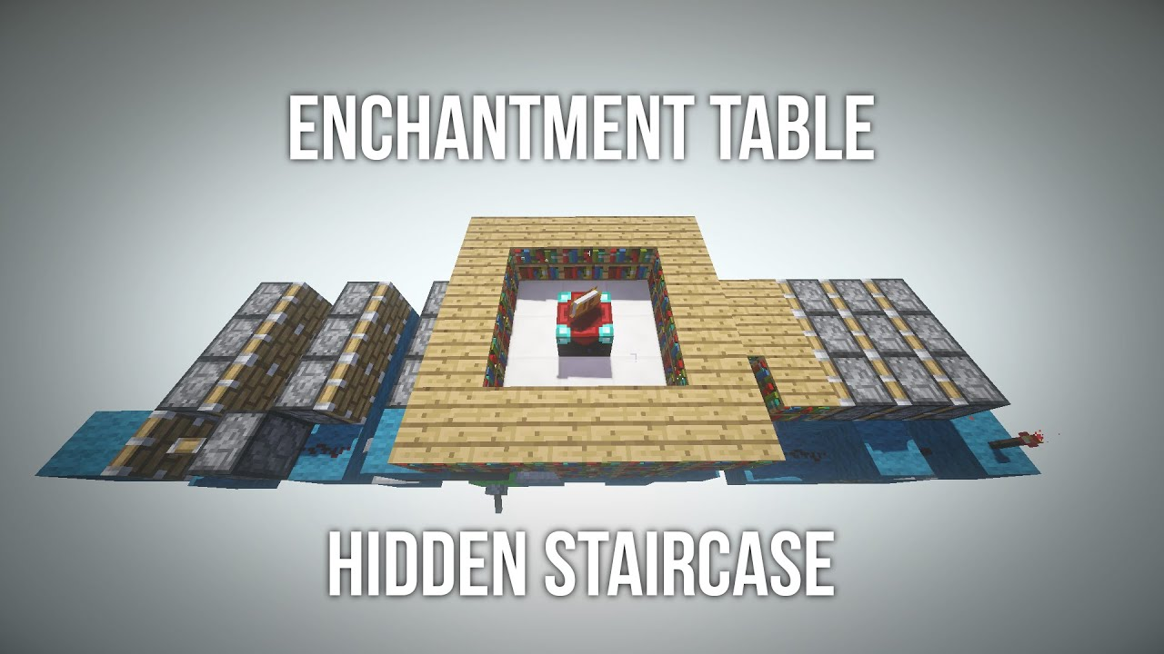 how to build a hidden enchantment table