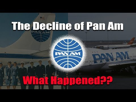 The Decline of Pan Am.. Happened?
