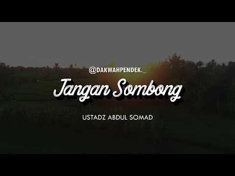 Jangan Sombong - Ceramah Pendek Ustadz Abdul Somad Lc.,MA 1 Menit