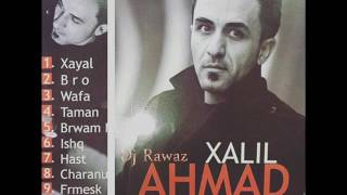 Ahmad Xalil-Taman-New Album-2016-Track4-By:Dj Rawaz