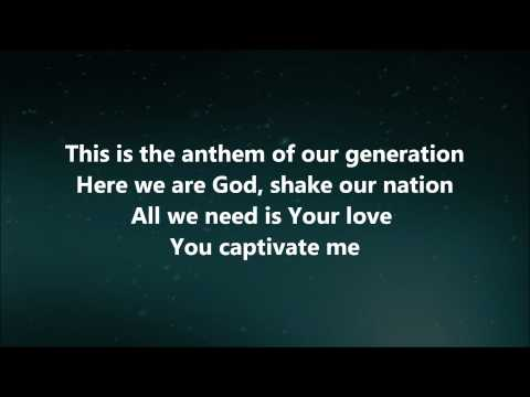 The Anthem - Jesus Culture w/ Lyrics