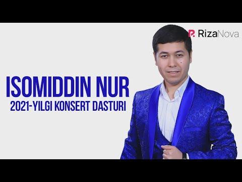 Слушать песню Isomiddin Nur 2021-yilgi konsert dasturi