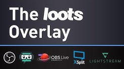 loots - The Overlay