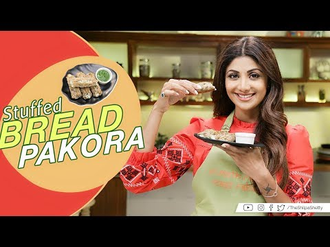 Stuffed Bread Pakora   Shilpa Shetty Kundra   Healthy Recipes   Nutralite  The Art Of Loving Food
