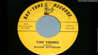 EUGENE JEFFERSON-TOO YOUNG