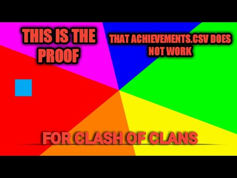 Proof That Achievements.csv Does Not Work For Clash Of Clans