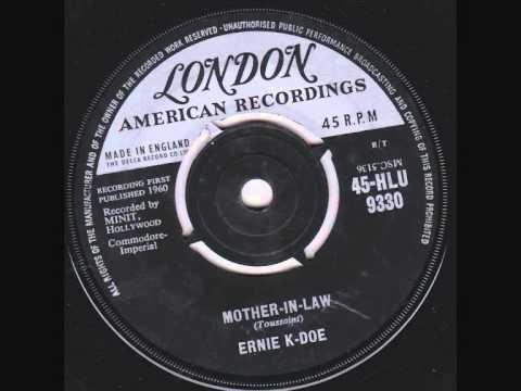 Ernie K Doe  - Mother In Law