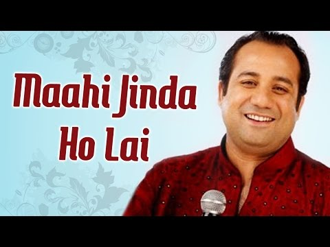 Maahi Jinda Ho Lai (HD) - Rahat Fateh Ali Khan Sufi Hits - Pakistani Qawwali Songs
