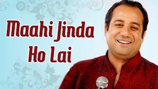 Maahi Jinda Ho Lai - Rahat Fateh Ali Khan Sufi Hits - Pakistani Qawwali Songs
