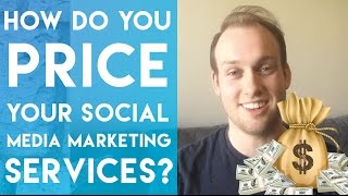How Do You Price Social Media Marketing Services For Clients?