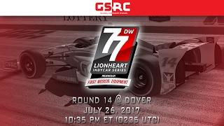 Lionheart IndyCar Series - 2017 Round 14 - Dover