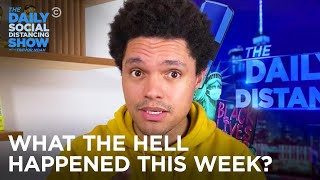 What the Hell Happened This Week? - Week Of 10/19/2020 | The Daily Social Distancing Show