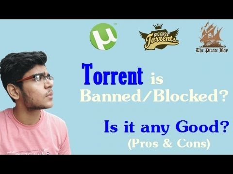 Torrent is Banned/Blocked? Is it any Good?...