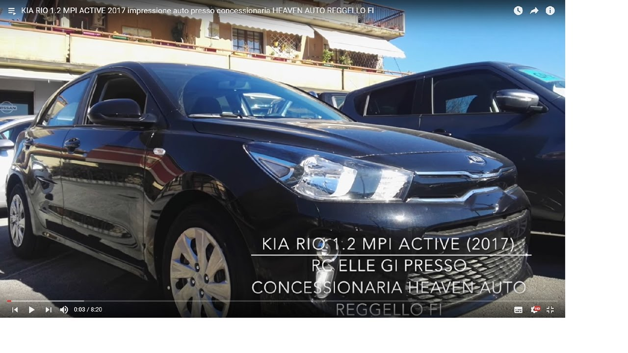 kia rio 1 2 mpi active 2017 impressione auto presso concessionaria heaven auto reggello fi youtube. Black Bedroom Furniture Sets. Home Design Ideas
