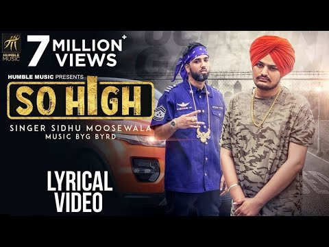 So High  Lyrical   Sidhu Moose Wala ft G RD  Humble Music
