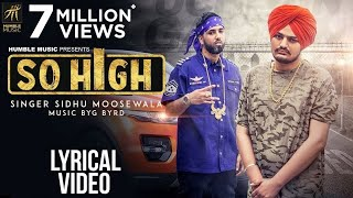 So High Lyrical Video Sidhu Moose Wala ft. BYG BYRD Humble Music