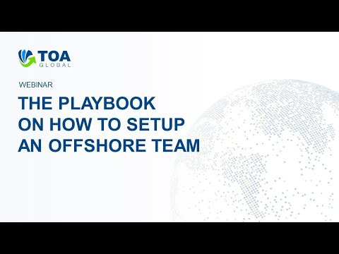 Webinar: The Playbook On How To Setup An Offshore Team