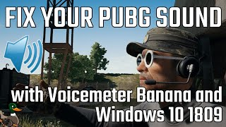 FIX YOUR PUBG SOUND with Voicemeeter Banana and Windows 10 1809