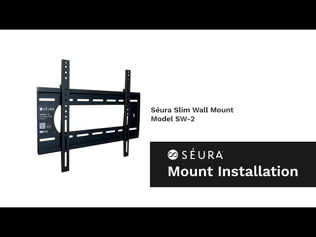 How to Install an Outdoor TV with the Séura Slim Wall Mount (Model SW-2)