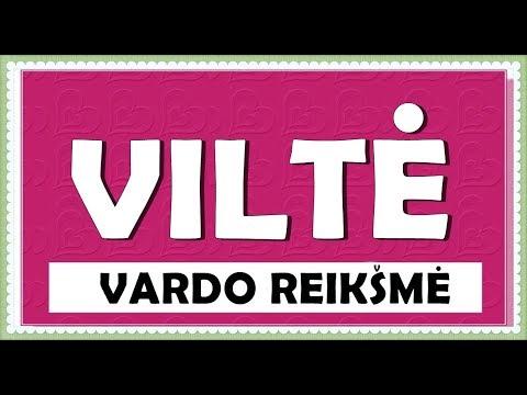 VARDAS VILTĖ- REIKŠMĖ, KILMĖ, HOROSKOPAS