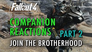 companion reactions leaving arcjet join the brotherhood part 2 fallout 4