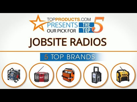 Best Jobsite Radio Reviews 2017 – How to Choose the Best Jobsite Radio