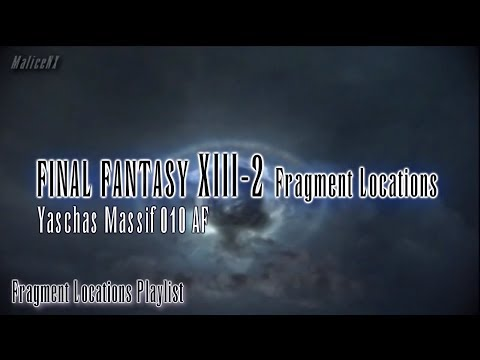 Final Fantasy XIII-2 : Fragment Locations - Yaschas Massif 010 AF [5/5]