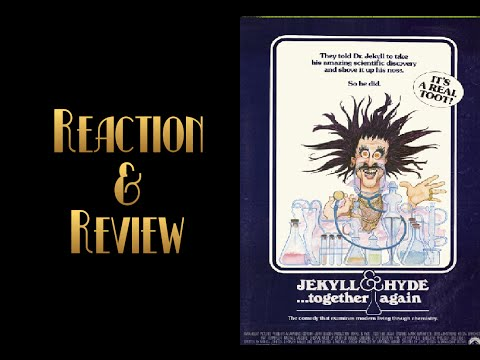 Reaction & Review | Jekyll & Hyde...Together Again