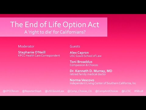 The End of Life Option Act: A 'right to die' for Californians?