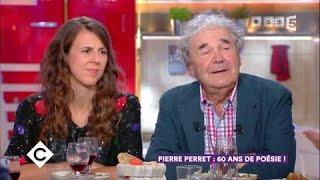 Pierre Perret au dîner  - C à Vous - 19/10/2017