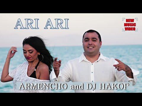 Armencho & DJ Hakob - Ari Ari (2020)
