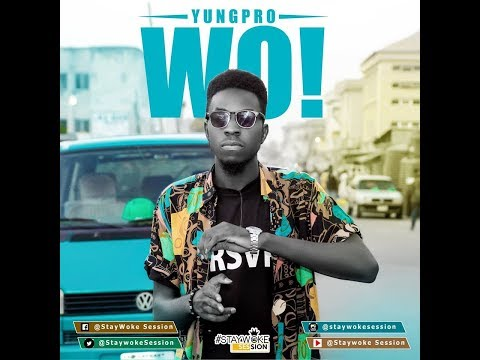 [S01 EP3] -  StaywokeSession - YungPro (Olamide Wo! Trap Version)