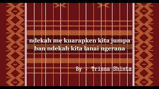 LIRIK LAGU KARO - BAN LA KAM E ( Cover Trisna Shinta )