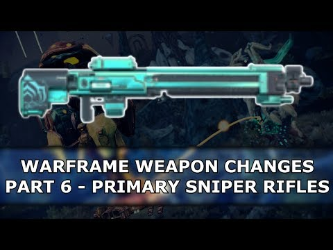 Warframe - Weapon Changes - Part 6 - Primary Sniper Rifles thumbnail