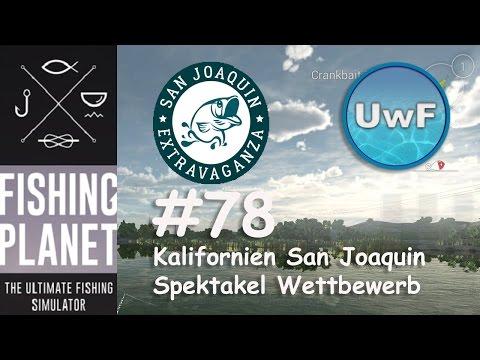 Fishing Planet #78 - California San Joaquin Spektakel/Extra Vaganza Wettbewerb | 0.54 Patch | German
