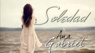 Soledad - Ana Gabriel