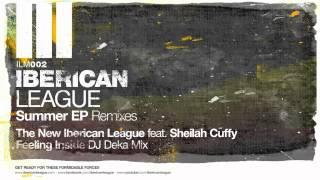 The New Iberican League feat. Sheilah Cuffy - Feeling Inside (DJ Deka Mix)