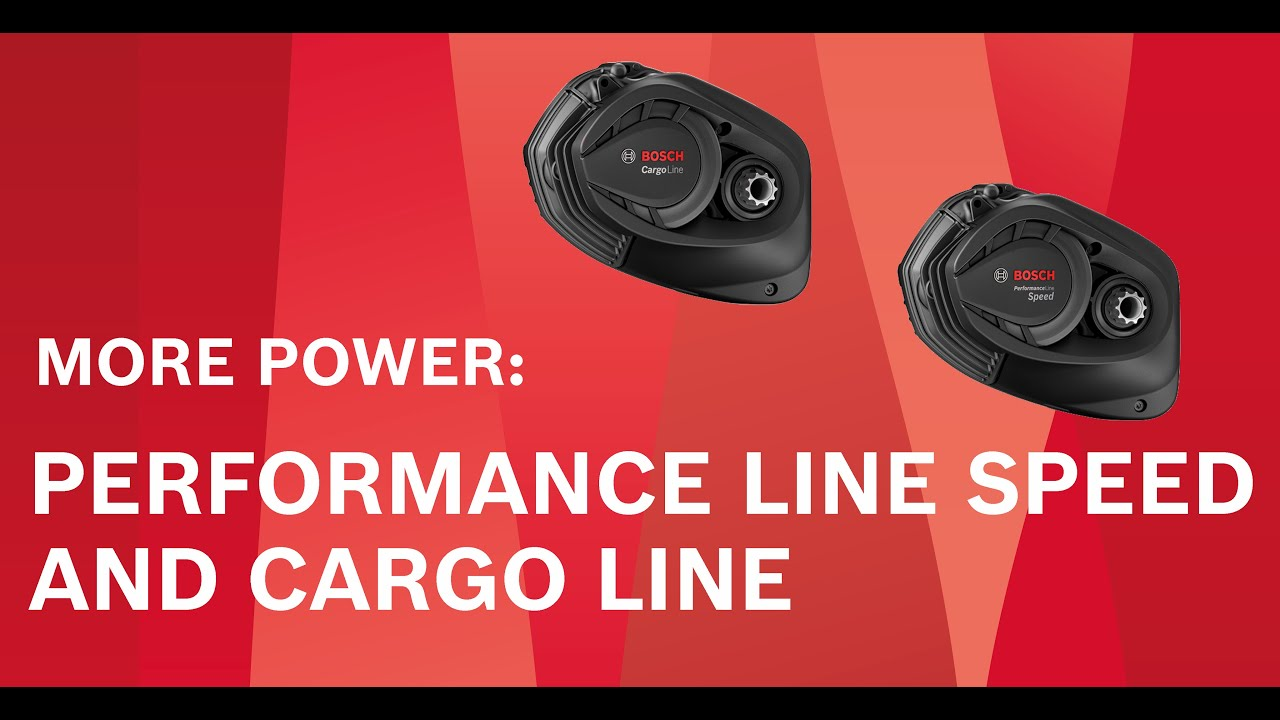 Bosch Cargo Line & Performance Line Speed with more Torque / Bosch CL & PL Speed mit mehr Drehmoment