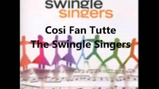 Cosi Fan Tutte a cappella The Swingle Singers