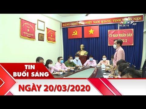 Tin Buổi Sáng – Ngày 20/03/2020 – HTV Tin Tức Mới Nhất