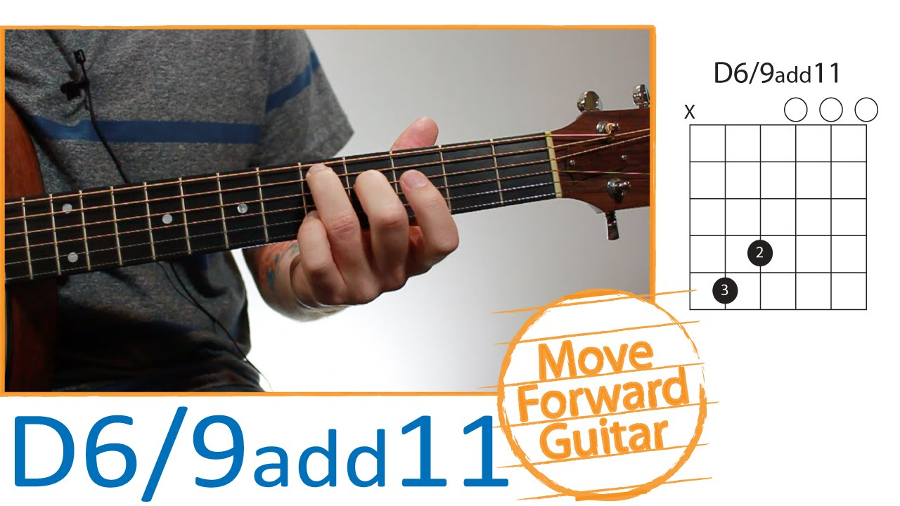 Guitar Chords For Beginners D69 Add11 Youtube