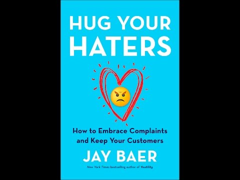 Hug Your Haters -  Jay Baer