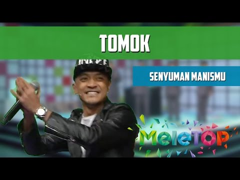 Tomok - Senyuman Manismu - Persembahan LIVE MeleTOP Episod 212 [22.11.2016]