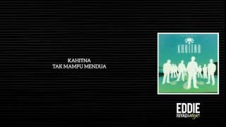 Download KAHITNA - TAK MAMPU MENDUA Mp3