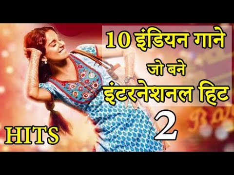 Top 10 Indian songs which made GLOBAL Hits | हिंदी (2018) Part 2 | English Subtitle