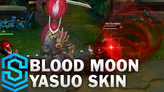 Blood Moon Yasuo Skin Spotlight - League of Legends